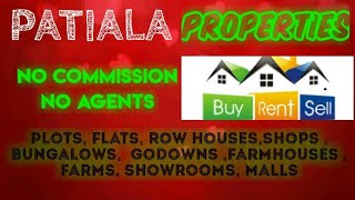 PATIALA  PROPERTIES - Sell |Buy |Rent | - Flats | Plots | Bungalows | Row Houses | Shops|