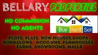 BELLARY   PROPERTIES - Sell |Buy |Rent | - Flats | Plots | Bungalows | Row Houses | Shops|