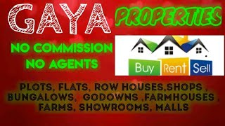 GAYA   PROPERTIES - Sell |Buy |Rent | - Flats | Plots | Bungalows | Row Houses | Shops|