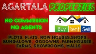 AGARTALA   PROPERTIES - Sell |Buy |Rent | - Flats | Plots | Bungalows | Row Houses | Shops|