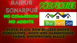 RAJPUR  SONARPUR   PROPERTIES - Sell |Buy |Rent | - Flats | Plots | Bungalows | Row Houses | Shops|