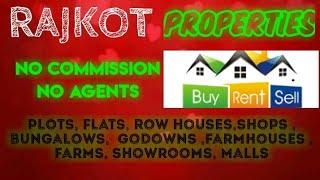 RAJKOT    PROPERTIES - Sell |Buy |Rent | - Flats | Plots | Bungalows | Row Houses | Shops|