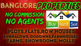 BANGLORE     PROPERTIES   Sell Buy Rent    Flats  Plots  Bungalows  Row Houses  Shops 1280x720 3 78M