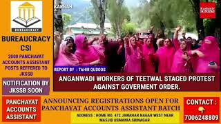 ANGANWADI WORKERS OF TEETWAL STAGED PROTEST AGAINST GOVERNMENT ORDER.