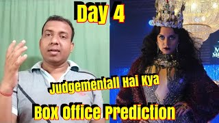 Judgementall Hai Kya Box Office Prediction Day 4