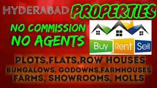 HYDERABAD    PROPERTIES   Sell Buy Rent    Flats  Plots  Bungalows  Row Houses  Shops 1280x720 3 78M