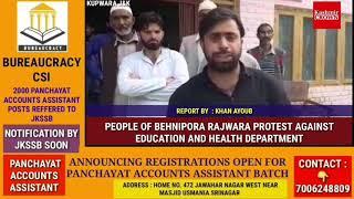 PEOPLE OF BEHNIPORA    RAJWARA  PROTEST AGAINST EDUCATION AND HEALTH DEPARTMENT