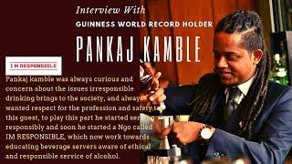 _Interview with Pankaj Kamble | Guinness World Records Holder For Flair Bartending | Cocktails India