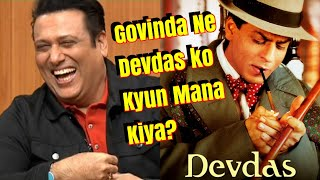 Heres Why Govinda Left Devdas  And The Reason Is SRK!