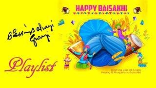 Happy Vaisakhi 2019 | PLAYLIST  | JAI GURUJI