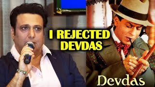 Govinda Big Claim I REJECTED Shahrukh Khans Devdas