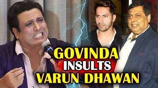 Govinda TARGETS Varun Dhawan And His Father David Dhawan Heres Why