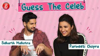 Guess The Celeb: Parineeti Chopra-Siddharth Malhotra Will Make You Go ROFL