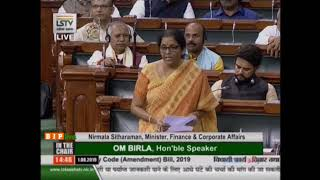 Smt. Nirmala Sitharamans reply on The Insolvency & Bankruptcy Code (Amendment) Bill, 2019 in LS