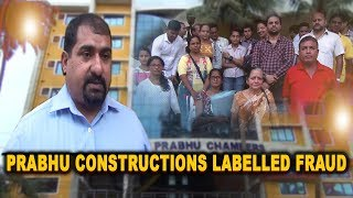 Prabhu Constructions director labelled a fraud