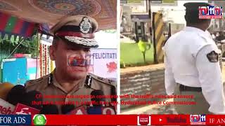 HYDERABAD POLICE COMMISSIONER MOTORISTS ARE URGED TO COMPLETE WITH THE TRAFFIC RULES  HYDERABAD