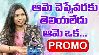 Harshini Interview Promo | BS Talk Show | Telugu Latest Interviews 2019  | Top Telugu TV Interviews