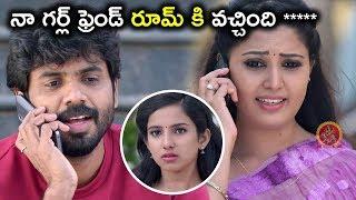 నా గర్ల్ ఫ్రెండ్ రూమ్ కి వచ్చింది ***** మీరు అప్పుడే రాకండి - Latest Telugu Movie Scenes