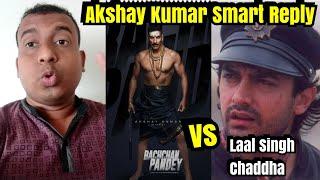 Akshay Kumar Smart Reply Over Bachchan Pandey Vs Laal Singh Chaddha Clash