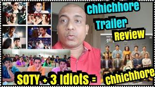 Chhichhore Trailer Review With Marks l 3 Idiots Aur SOTY Ka Mixture Hai Ye Film!