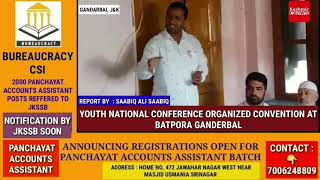 YOUTH  NATIONAL CONFERENCE  ORGANIZED CONVENTION AT BATPORA GANDERBAL