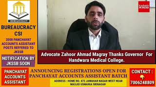 Advocate Zahoor Ahmad Magray Thanks Governor  For Handwara Medical College.