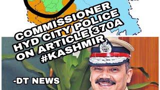 HYDERABAD CITY POLICE | Commissioner On Article 370 | And Eid Ul Adha | V Satayanarayana InchargeOld