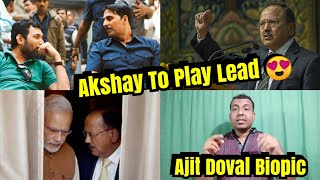 Akshay Kumar To Play Lead Role In Neeraj Pandey Film Based On Ajit Doval