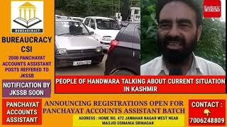PEOPLE OF HANDWARA TALKING ABOUT CURRENT SITUATION IN KASHMIR