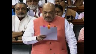 Amit Shah presents resolution in Lok Sabha for scrapping Art 370 in J&K