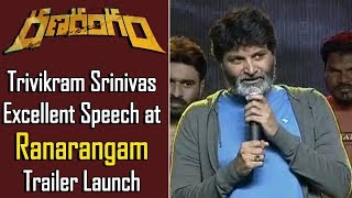 Director Trivikram Srinivas Excellent Speech at Ranarangam Theatrical Trailer Launch Event
