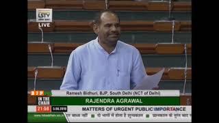 Shri Ramesh Bidhuri raising Matters of Urgent Public Importance' in Lok Sabha