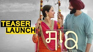 Exclusive : Saak Teaser Launch | Mandy Takhar | Jobanpreet Singh | Dainik Savera