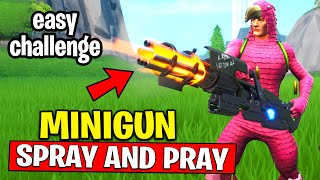 Deal Damage to Opponent Structures with a Minigun - SPRAY AND PRAY CHALLENGES GUIDE FORTNITE