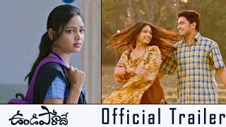 Undiporaadhey Movie Official Trailer | Tarun Tej | Lavanya | 2019 Telugu Trailers