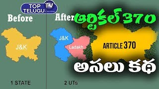 Full Details About Article 370   Jammu & Kashmir And Ladhak As Union Territory   Top Telugu TV