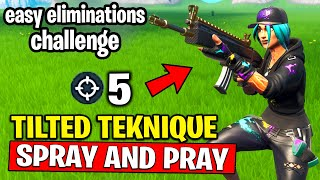 ELIMINATE OPPONENTS in TILTED with the TILTED TEKNIQUE OUTFIT - SPRAY AND PRAY CHALLENGES FORTNITE