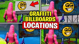 VISIT GRAFFITI COVERED BILLBOARDS IN A SINGLE MATCH - SPRAY AND PRAY CHALLENGES GUIDE FORTNITE