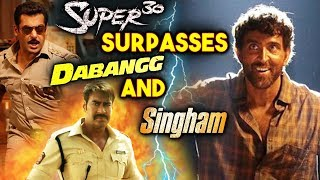 Hrithik Roshans SUPER 30 SURPASSES Dabangg And Singham | Box Office Collection