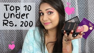 Top 10 Makeup Products Under Rs. 200 | Affordable Makeup Under Rs. 200 | Nidhi Katiyar