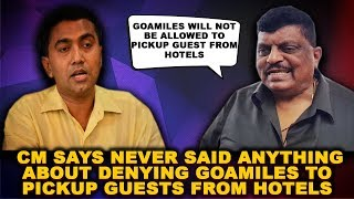 GoaMiles Vs Cabbies: CM Says Never Said Anything About Denying GoaMiles To Pickup Guests From Hotels