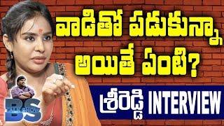 Actress Sri Reddy Exclusive INTERVIEW | BS Talk Show | Bigg Boss Telugu 3 | Top Telugu TV Interviews