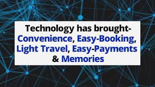 How technology has changed the way we travel