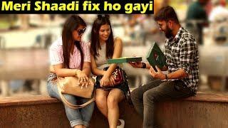 Meri Shaadi fix ho gayi Prank | Prank with a twist | Unglibaaz