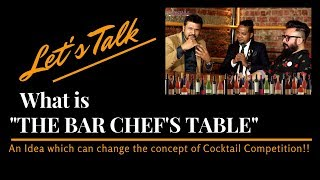 The Bar Chef's Table Vol 2   Let's talk What is THE BAR CHEF'S TABLE   Bar Interview