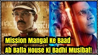 After Mission Mangal Trouble Starts With Batla House Release Here's Why!