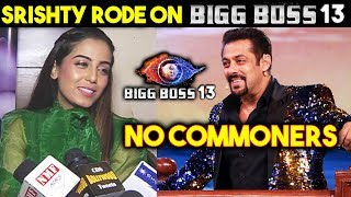 Srishty Rode Reaction On NO COMMONERS' In Bigg Boss 13 | Salman Khan's Show
