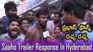 Saaho Trailer Response In Hyderabad | Saaho Trailer Talk | Prabhas Fans Reaction
