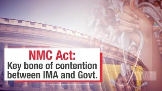 NMC Act explainer: Why were doctors up in arms