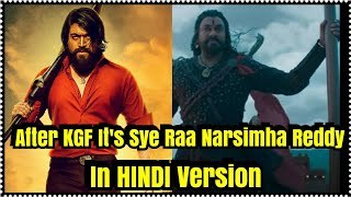 After KGF Its Sye Raa Narsimha Reddy In Hindi Version By Excel And AA Films